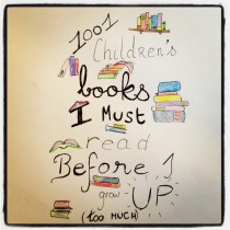 On Where The List Of 1001 Children S Books I Must Read